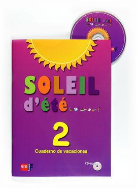 SOLEIL D´ÈTÉ + CD 2 ESO CUADERNO DE VACACIONES