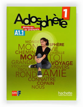 ADOSPHÈRE, MÉTHODE DE FRANÇAIS, 1 ESO. LIVRE DE PROFESSEUR