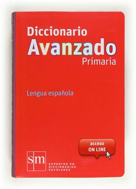 DICC.AVANZADO PRIMARIA 2012 (CON ACCESO ON-LINE)
