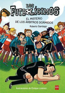 EL MISTERIO DE LOS ÁRBITROS DORMIDOS