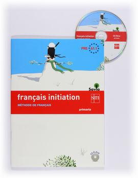FRANÇAIS INITIATION. PRIMARIA. SAVIA
