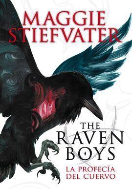 THE RAVEN BOYS : LA PROFECÍA DEL CUERVO