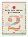 RESOLUCIÓN DE PROBLEMAS Y CÁLCULO MENTAL, 1 EDUCACIÓN PRIMARIA. CUADERNO 2
