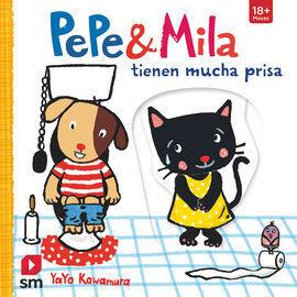 PEPE&MILA TIENEN MUCHA PRISA
