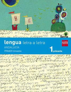 LENGUA 1. LETRA A LETRA TRIMESTRES (ANDALUCÍA)
