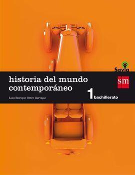HISTORIA DEL MUNDO CONTEMPORÁNEO. 1 BACHILLERATO. SAVIA