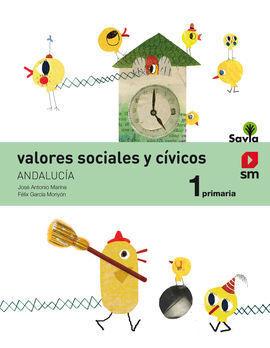 VALORES SOCIALES Y CÍVICOS. 1 PRIMARIA. SAVIA. ANDALUCÍA