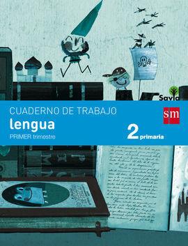 CUADERNO DE LENGUA. 2 PRIMARIA, 1 TRIMESTRE. SAVIA