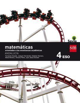 MATEMÁTICAS ORIENTADAS A LAS ENSEÑANZAS ACADÉMICAS. 4 ESO. SAVIA. ANDALUCÍA