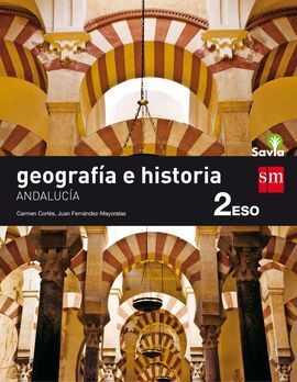 GEOGRAFÍA E HISTORIA. 2 ESO. SAVIA. ANDALUCÍA