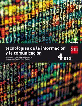 TECNOLOGIAS DE LA INFORMACION Y DE LA COMUNICACION. 4 ESO. SAVIA