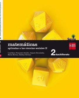 MATEMÁTICAS APLICADAS A LAS CIENCIAS SOCIALES II. 2 BACHILLERATO. SAVIA