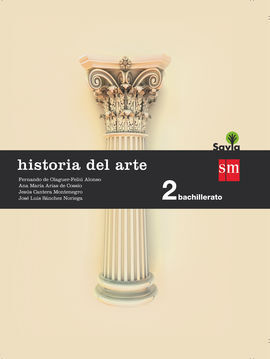 HISTORIA DEL ARTE. 2 BACHILLERATO. SAVIA