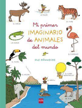 MI PRIMER IMAGINARIO DE ANIMALES DEL MUN