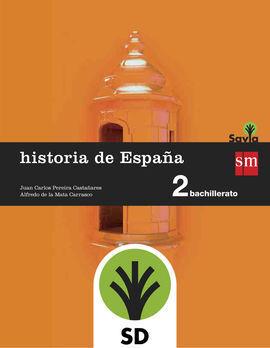 HISTORIA DE ESPAÑA : 2 BACHILLERATO : SAVIA