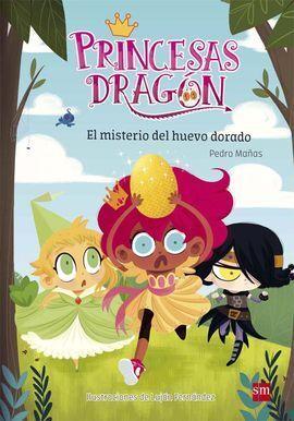 PRINCESAS DRAGON 1: EL MISTERIO DEL HUEVO DORADO