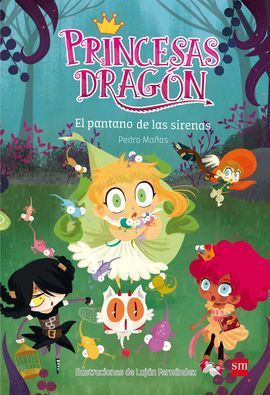 PRINCESAS DRAGON: EL PANTANO DE LAS SIRENAS 2