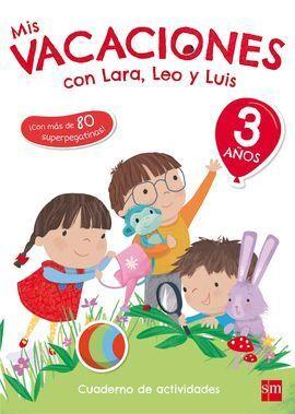 3 AÑOS MIS VACACIONES CON LARA,LEO Y 17