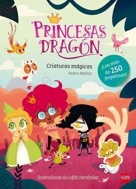 PEG.PRINCESAS DRAGON CRIATURAS MAGICAS