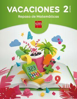 VACACIONES 2º EP REPASO MATEMATICAS 2017