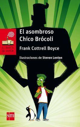 BVR.232 EL ASOMBROSO CHICO BROCOLI