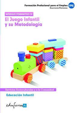 EDUCACIÓN INFANTIL. EL JUEGO INFANTIL Y SU METODOLOGÍA