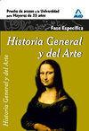HISTORIA GENERAL Y DEL ARTE. PRUEBA ESPECÍFICA. PRUEBA DE ACCESO A LA UNIVERSIDA