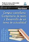 LENGUA CASTELLANA, COMENTARIO DE TEXTO Y DESARROLLO DE UN TEMA DE ACTUALIDAD. FA