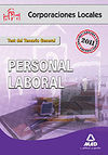 TEST DEL TEMARIO GENERAL 2011. PERSONAL LABORAL. CORPORACIONES LOCALES