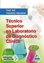 TÉCNICO SUPERIOR EN LABORATORIO DE DIAGNÓSTICO CLÍNICO. TEST DEL TEMARIO GENERAL