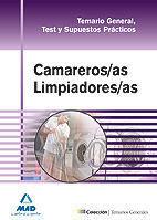 CAMAREROS-AS LIMPIADORES-AS. TEMARIO GENERAL, TEST Y SUPUESTOS PRÁCTICOS