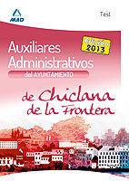 TEST AUXILIARES ADMINISTRATIVOS AYUNTAMIENTO CHICLANA