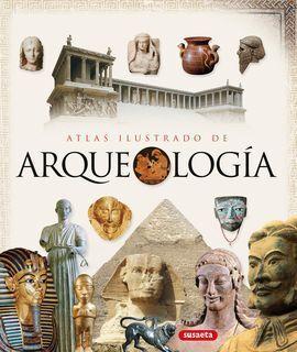 ATLAS ILUSTRADO DE ARQUEOLOGÍA