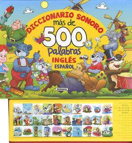 DICCIONARIO SONORO. MÁS DE 500 PALABRAS EN INGLÉS-ESPAÑOL