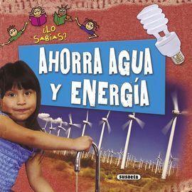 AHORRA AGUA Y ENERGIA.(¿LO SABIAS?)