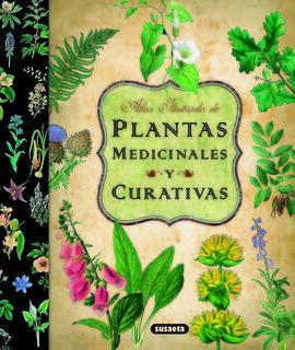 ATLAS ILUSTRADO DE LAS PLANTAS MEDICINALES Y CURATIVAS