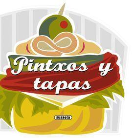 PINTXOS Y TAPAS.(RECETAS PARA COCINAR) (REF:901-03)