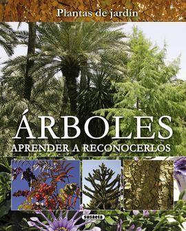 ARBOLES, APRENDER A RECONOCERLOS