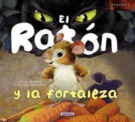 EL RATON Y LA FORTALEZA