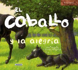 EL CABALLO Y LA ALEGRIA