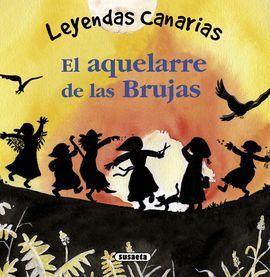 AQUELARRE DE LAS BRUJAS, EL.(LEYENDAS CANARIAS)