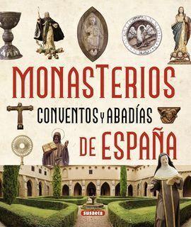 ATLAS ILUSTRADO DE LOS MONASTERIOS, CONVENTOS Y ABADÍAS DE ESPAÑA