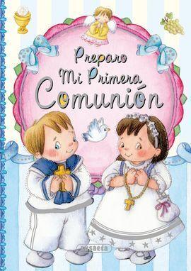 PREPARO MI PRIMERA COMUNION. SUSAETA
