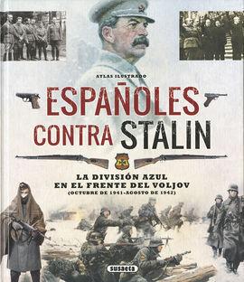 ATLAS ILUSTRADO ESPAÑOLES CONTRA STALIN