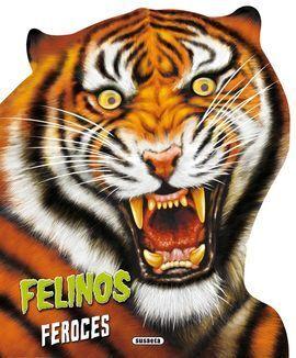FELINOS FEROCES