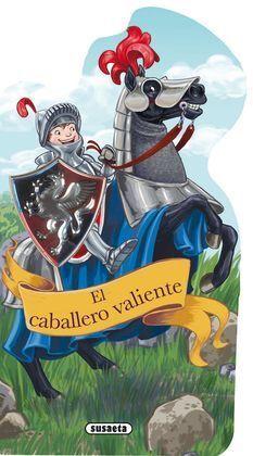 EL CABALLERO VALIENTE