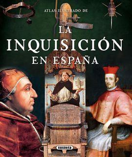 ATLAS ILUSTRADO LA INQUISICIÓN EN ESPAÑA