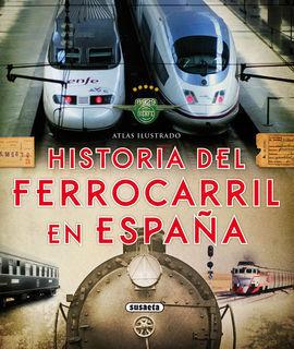 HISTORIA FERROCARRIL ESPAÑA