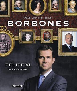 ATLAS ILUSTRADO DE LOS BORBONES
