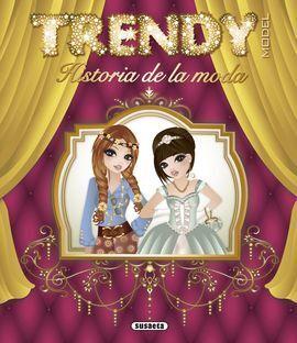 TRENDY MODEL. HISTORIA DE LA MODA